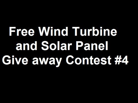Wind turbine and solar panel giveaway contest #4 Free